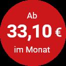Ab 33,10€ pro Monat